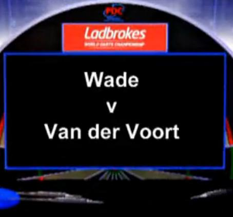 2013 World Darts Championship third round Wade vs van der Voort